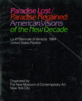 Exhibition catalogue for Paradise Lost/Paradise Regained, American Visions of the New Decade, XXXXI Venice Biennale