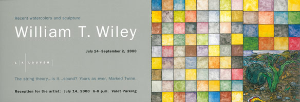 William T. Wiley announcement, 2000