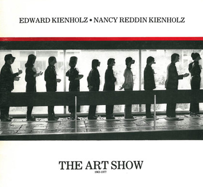 Edward & Nancy Reddin Kienholz: The Art Show