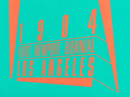 First Newport Biennial 1984: Los Angeles Today