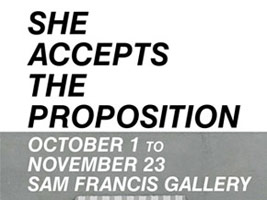 She accepts the proposition:<BR>Women gallerists and the redefinition of art in Los Angeles, 1967 - 1978