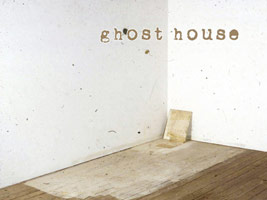 Lawrence Carroll: ghosthouse