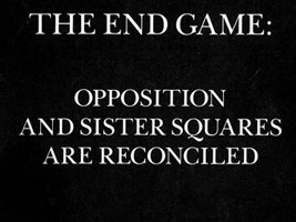 The End Game: Opposition & Sister Squares are Reconciled